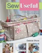 Sew Useful by Debbie Shore